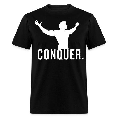 Conquer - Arnold Schwarzenegger - Men's T-Shirt