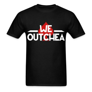 We OUTCHEA - Men's T-Shirt