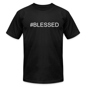 #BLESSED MEN'S T-SHIRT - Men's T-Shirt by American Apparel