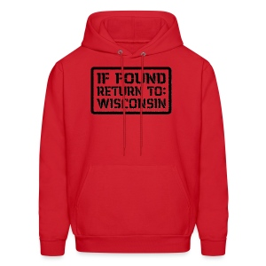 If Found Return To Wisconsin - Men's Hoodie