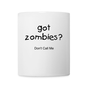 Got Zombies? Mug - Coffee/Tea Mug