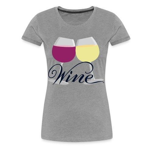 WINE - Women's Premium T-Shirt