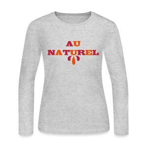Au Naturel Women's T-shirt - Women's Long Sleeve Jersey T-Shirt