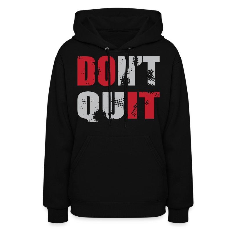 Don't Quit - DO IT! - Women's Hoodie