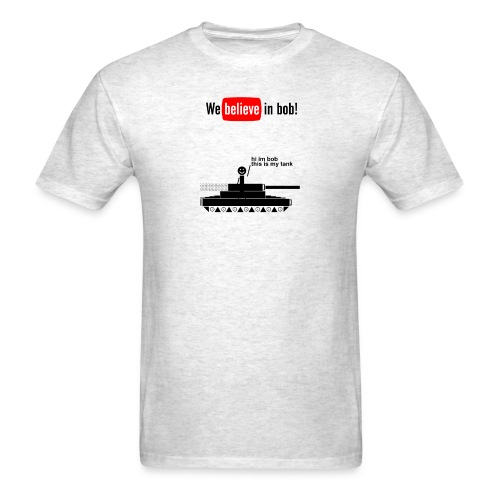 Hi I'm Bob, I have a tank! - Men's T-Shirt