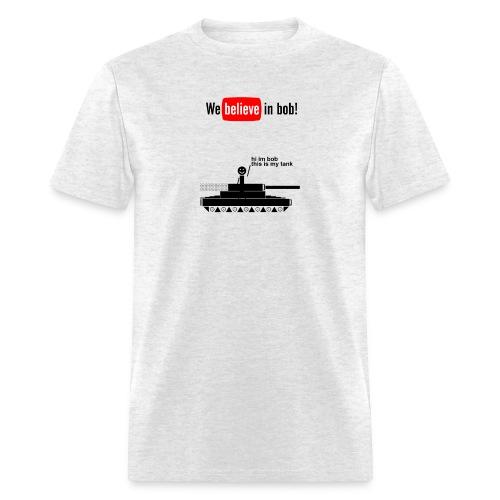 Hi I'm Bob, I have a tank! - Men's T-Shirt