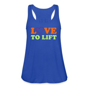 Women's Flowy Tank Top by Bella - Loose fitting tank.  Neon, orange, pink and yellow print says: LOVE TO LIFT on the front and STRONG IS THE NEW SKINNY® on the back