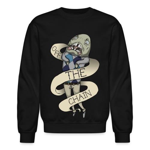 Off The Chain- Crewneck - Crewneck Sweatshirt