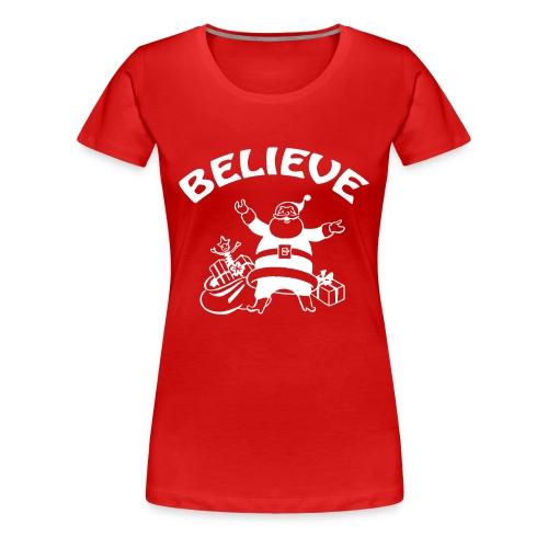 Santa Claus Believe - Women's Premium T-Shirt