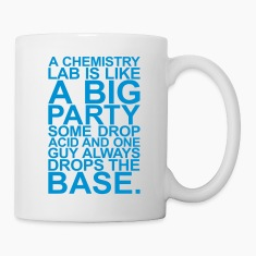 A CHEMISTRY LAB IS LIKE A BIG PARTY Bottles & Mugs