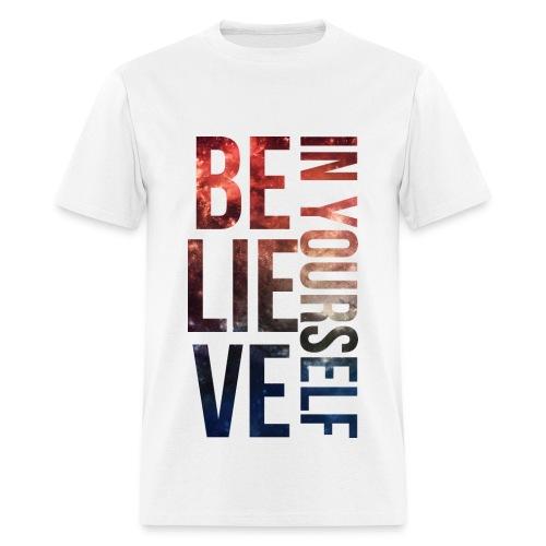 Believe In Yourself T-Shirt - Men's T-Shirt