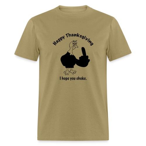 I Hope You Choke - Men's T-Shirt