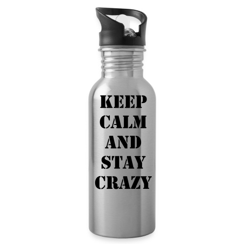 Keep Calm & Stay Crazy Water Bottle - Water Bottle