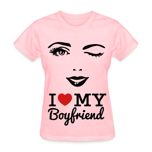 I LOVE MY BOYFRIEND - Women's T-Shirt