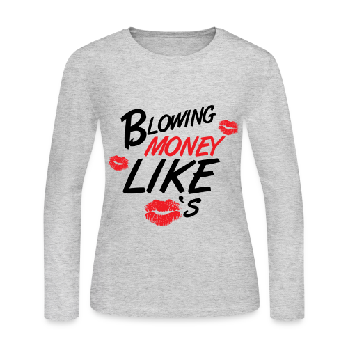 BLOWING MONEY LIKE KISSES RED - Women's Long Sleeve Jersey T-Shirt
