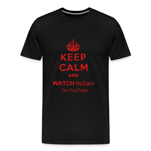 Keep Calm and Watch ItsSam on YouTube - Men's Premium T-Shirt