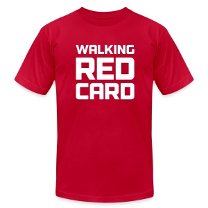 Walking Red Card Men's Tee - Men's T-Shirt by American Apparel