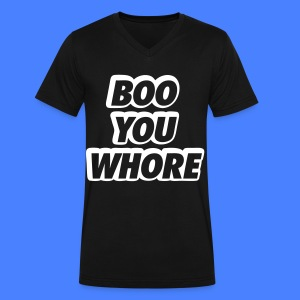 Boo You Whore T-Shirts - Men's V-Neck T-Shirt by Canvas