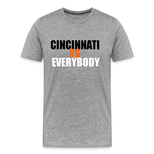 Cincinnati VS Everybody 2 - Men's Premium T-Shirt