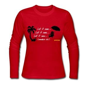 Let It Snow - Women's Long Sleeve Jersey T-Shirt