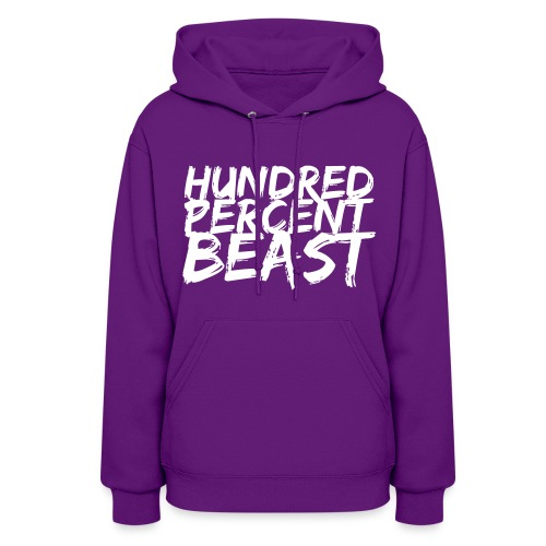 100% beast hoodie female - Women's Hoodie