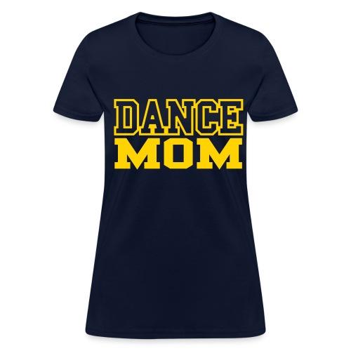 KC Dance Mom T-Shirt - Women's T-Shirt