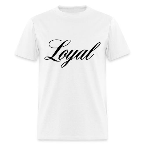 Loyal (Men's) - Men's T-Shirt