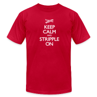 T-Shirts ~ Men's T-Shirt by American Apparel ~ Keep Calm and Stripple On - Men's