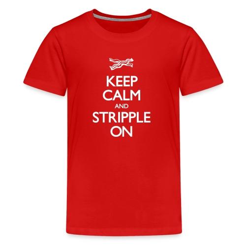 Keep Calm and Stripple On - Kid's - Kids' Premium T-Shirt