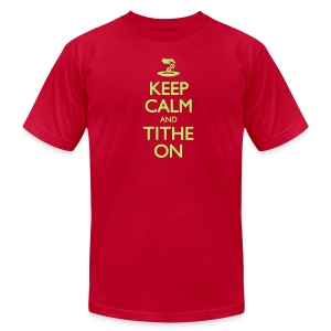 Keep Calm and Tithe On - Men's - Men's Fine Jersey T-Shirt