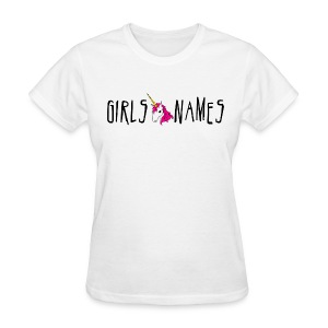GIRLS NAMES Unicorn GIRLS TEE - Women's T-Shirt