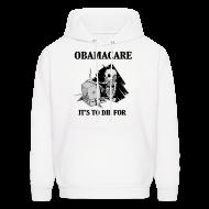 Hoodies ~ Men's Hoodie ~ Obamacare Hooded Sweatshirt