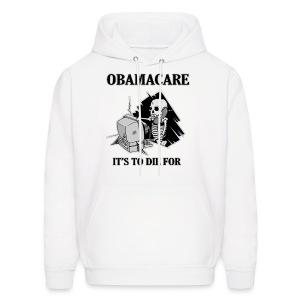 Obamacare Hooded Sweatshirt - Men's Hoodie