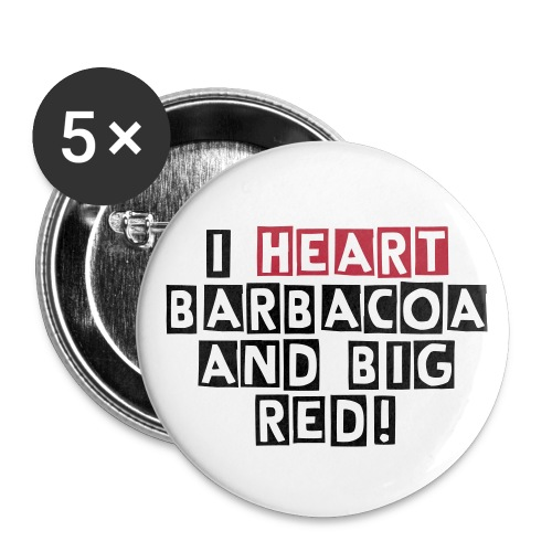 barbacoa and big red - Large Buttons