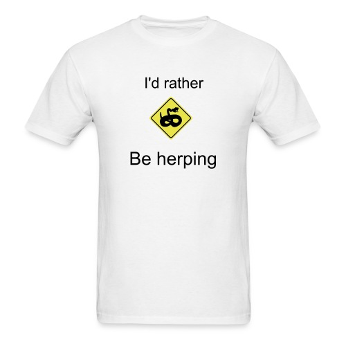 I'd rather be herping - Men's T-Shirt