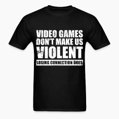 video_games_dont_make_us_violent T-Shirts