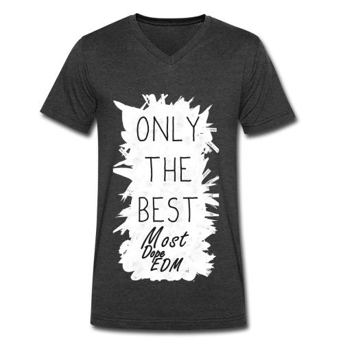 Only The Best V-Neck TShirt  - Men's V-Neck T-Shirt by Canvas