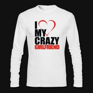 i love my crazy girlfriend - Men's Long Sleeve T-Shirt by Next Level