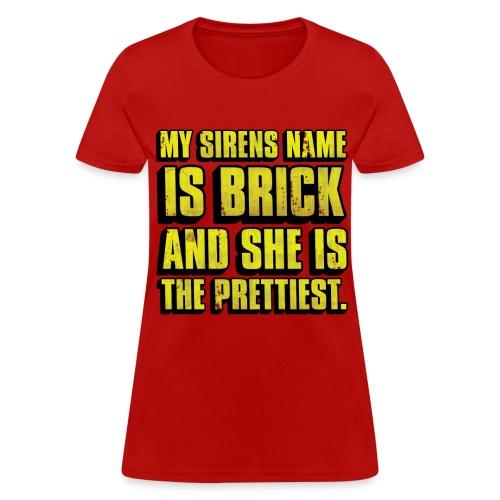 Brick Is Pretty (Women's T-Shirt) - Women's T-Shirt