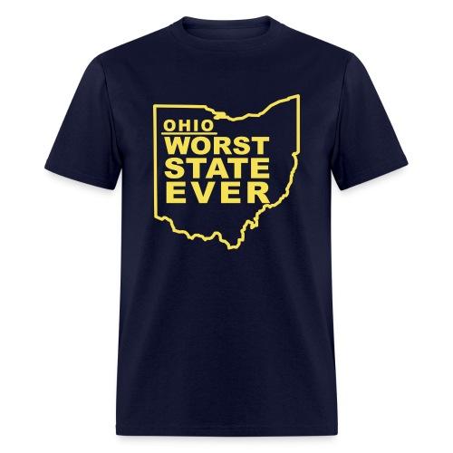 OHIO WORST STATE EVER - Men's T-Shirt