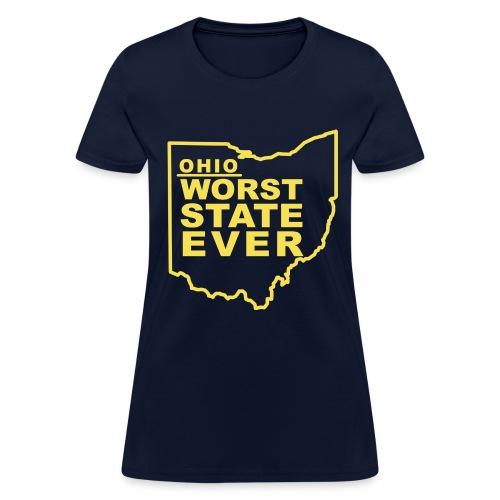 OHIO WORST STATE EVER - Women's T-Shirt