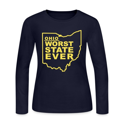OHIO WORST STATE EVER - Women's Long Sleeve Jersey T-Shirt