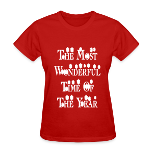 The most wonderful time of the year - Women's T-Shirt