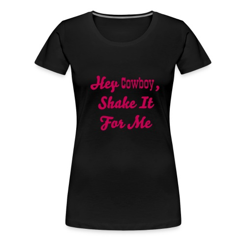 shake it for me - Women's Premium T-Shirt