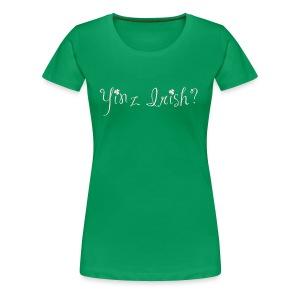 Women's Yinz Irish? Premium T - Pink Text - Women's Premium T-Shirt