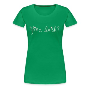 Women's Yinz Irish? Premium T - Pink Text - Women's Premium T-Shirt