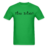 T-Shirts ~ Men's T-Shirt ~ Men's Yinz Irish? Standard T - Black Text
