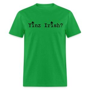 Men's Yinz Irish? Standard T - Black Text - Men's T-Shirt