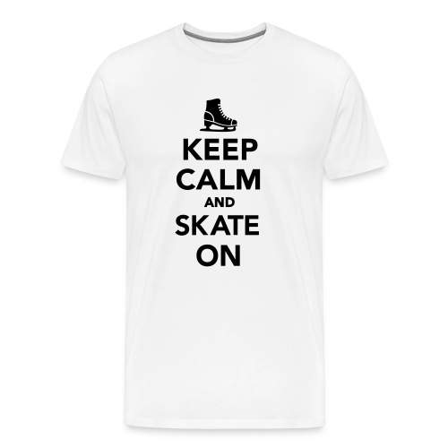 Keep Calm & Skate On! - Men's Premium T-Shirt