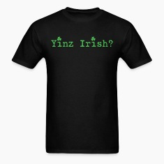 Mens' Yinz Irish? Standard T - Green Text